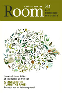 Room Magazine vol 31.4: Race, Motherhood, and Identity