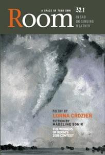 Room Magazine vol 32.1: In Sad or Singing Weather